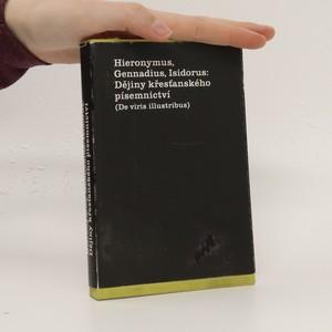 náhled knihy - Hieronymus, Gennadius, Isidorus: Dějiny křesťanského písemnictví (De viris illustribus)
