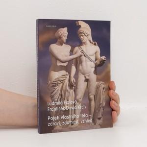 náhled knihy - Pojetí vlastního těla. Zdraví, zdatnost, vzhled