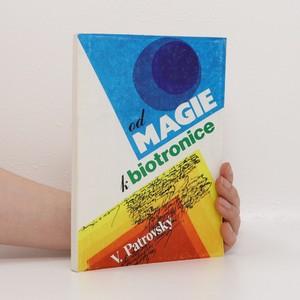 náhled knihy - Od magie k biotronice