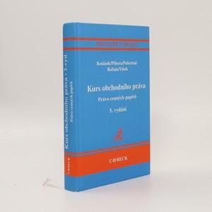 náhled knihy - Kurs obchodního práva : právo cenných papírů