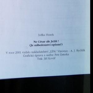 antikvární kniha Ne César ale Ježíš!: Je náboženství opium?, 2001