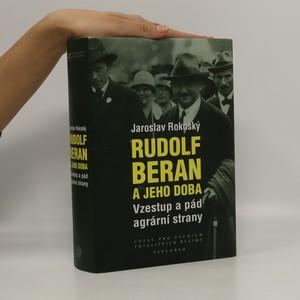 náhled knihy - Rudolf Beran a jeho doba. Vzestup a pád agrární strany