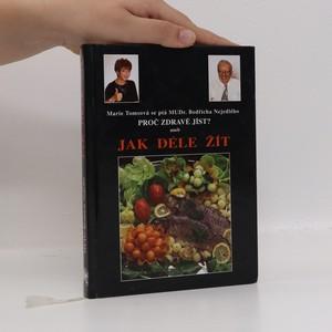 náhled knihy - Proč zdravě jíst? aneb, Jak déle žít