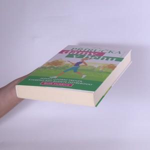 antikvární kniha Příručka dámy v běhu : Jediný osobní trenér, kterého kdy budete potřebovat, 2012