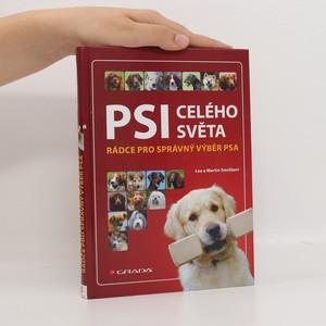 náhled knihy - Psi celého světa : rádce pro správný výběr psa
