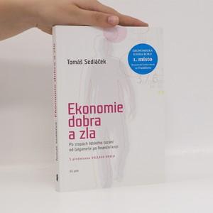 náhled knihy - Ekonomie dobra a zla : po stopách lidského tázání od Gilgameše po finanční krizi