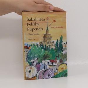 náhled knihy - Šakalí léta ; Pelíšky ; Pupendo : filmové povídky
