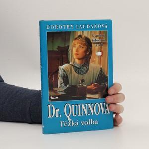 náhled knihy - Dr. Quinnová. Těžká volba