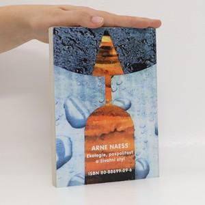 antikvární kniha Ekologie, pospolitost a životní styl : náčrt ekosofie, 1993