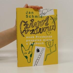 náhled knihy - Život v závorce, aneb, Prvobytně pospolná místa v Čechách