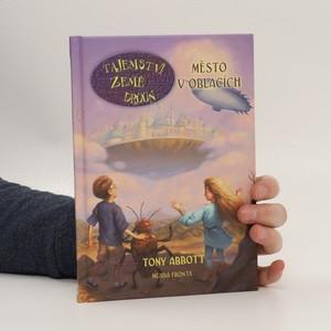náhled knihy - Tajemství země Drúún. Město v oblacích