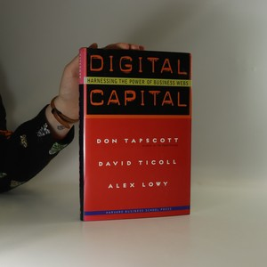 náhled knihy - Digital capital. Harnessing the power of business webs