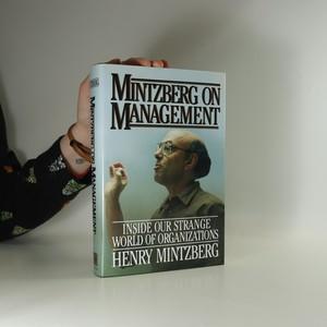náhled knihy - Mintzberg on Management. Inside Our Strange World of Organizations (věnování autora)