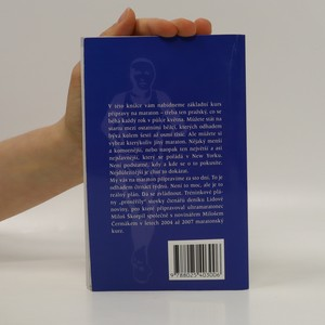 antikvární kniha Jak uběhnout maraton za 100 dní : Kompletní průvodce přípravou a tréninkem, 2007