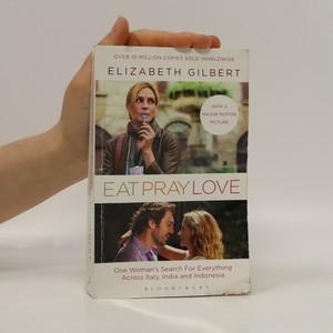 náhled knihy - Eat, pray, love