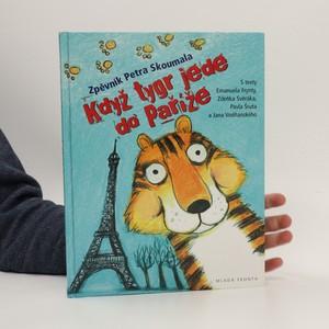 náhled knihy - Když tygr jede do Paříže zpěvník Petra Skoumala
