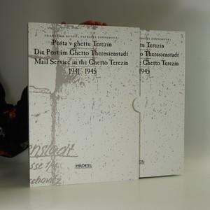 náhled knihy - Pošta v ghettu Terezín / Die Post im Ghetto Theresienstadt / Mail service in the Ghetto Terezín : 1941 - 1945
