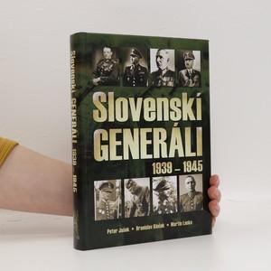 náhled knihy - Slovenskí generáli 1939-1945 (slovensky)