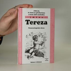 náhled knihy - Jaká je, k čemu je předurčena a kam míří nositelka jména Tereza