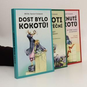 náhled knihy - Kokotí trilogie: Dost bylo kokotů. Kokoti jsou věční. Spiknutí kokotů (3 svazky, komplet)