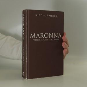 náhled knihy - Maronna. Příběh ze Čtvrtého světa