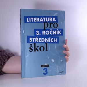 náhled knihy - Literatura pro 3. ročník středních škol. Učebnice
