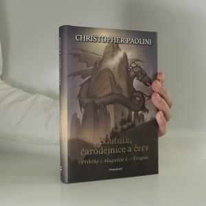 náhled knihy - Poutník, čarodějnice a červ. Příběhy z Alagaësie I.