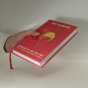 antikvární kniha Mohlo by se vám také líbit. Vkus v době neomezeného výběru, 2016