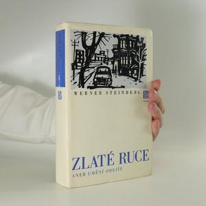 náhled knihy - Zlaté ruce, aneb, Umění odejít