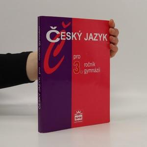 náhled knihy - Český jazyk pro 3. ročník gymnázií