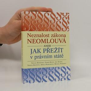 náhled knihy - Neznalost zákona neomlouvá aneb jak přežít v právním státě