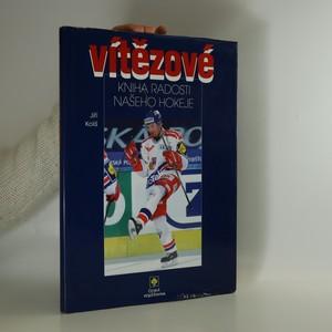 náhled knihy - Vítězové. Kniha radosti našeho hokeje