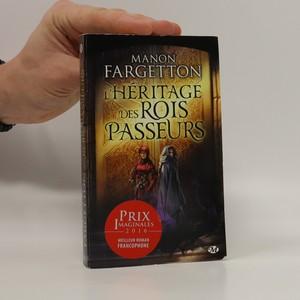 náhled knihy - L'Héritage des Rois Passeurs
