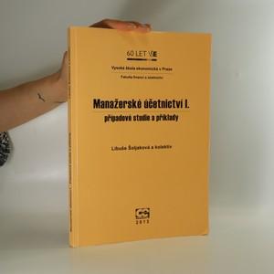 náhled knihy - Manažerské účetnictví I. Případové studie a příklady