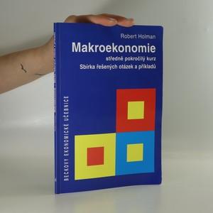 náhled knihy - Makroekonomie, středně pokročilý kurz. Sbírka řešených otázek a příkladů.