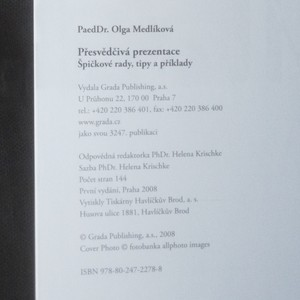 antikvární kniha Přesvědčivá prezentace. Špičkové rady, tipy a příklady, 2008