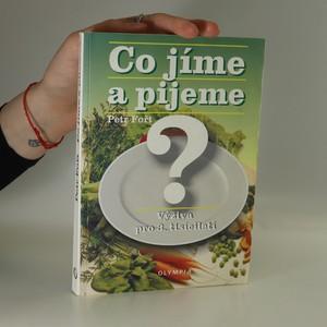 náhled knihy - Co jíme a pijeme? Výživa pro 3. tisíciletí