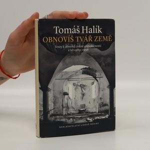náhled knihy - Obnovíš tvář země. Texty k obnově církve a společnosti z let 1989-1998