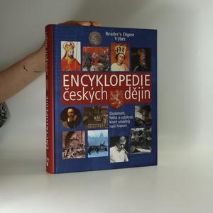 náhled knihy - Encyklopedie českých dějin. Osobnosti, fakta a události, které utvářely naši historii