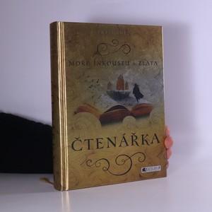náhled knihy - Moře inkoustu a zlata. Čtenářka