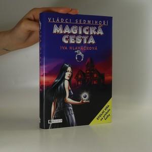 náhled knihy - Magická cesta. Vládci Sedmihoří 2