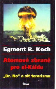 náhled knihy - Atomové zbraně pro al-Káidu.