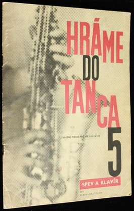 náhled knihy - Hráme do tanca : tanečné piesne pre spev a klavír. 5