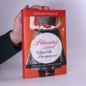 náhled knihy - Pikantní život Charlotte Lavigneové. Cayenský pepř a javorový pudink