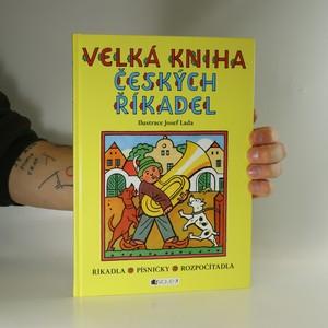 náhled knihy - Velká kniha českých říkadel : říkadla, písničky, rozpočítadla