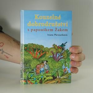 náhled knihy - Kouzelné dobrodružství s papouškem Žakem