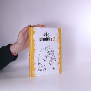 náhled knihy - Já & písnička 2. Zpěvník pro žáky základních škol