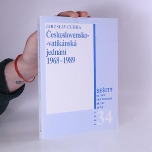 náhled knihy - Československo-vatikánská jednání 1968-1989