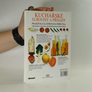 antikvární kniha Kuchařské suroviny a přísady : praktická ilustrovaná příručka, 2007