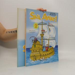 náhled knihy - Sail away! 2. Teacher's book. Activity book. (2 svazky)